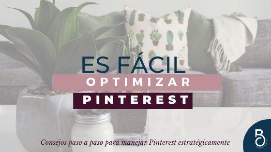 ¿Es fácil optimizar Pinterest?